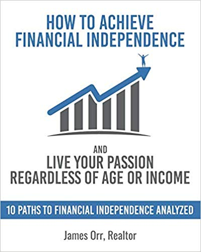 How to Achieve Financial Independence and Live Your Passion - Book Cover